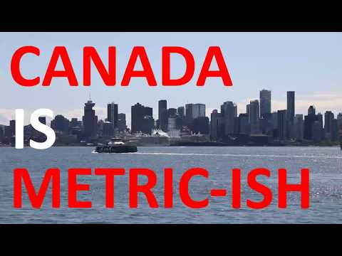 Canada is Metric-ish