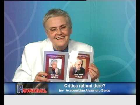 Academician Alexandru Surdu - Critica rațiunii dure - 06. 08.  2016