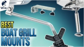 8 Best Boat Grill Mounts 2018