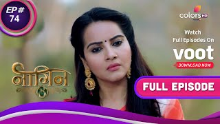 Naagin - Season 3 | नागिन | Ep. 74 | Bela Returns The Naagmani! | बेला ने लौटाई नागमणी