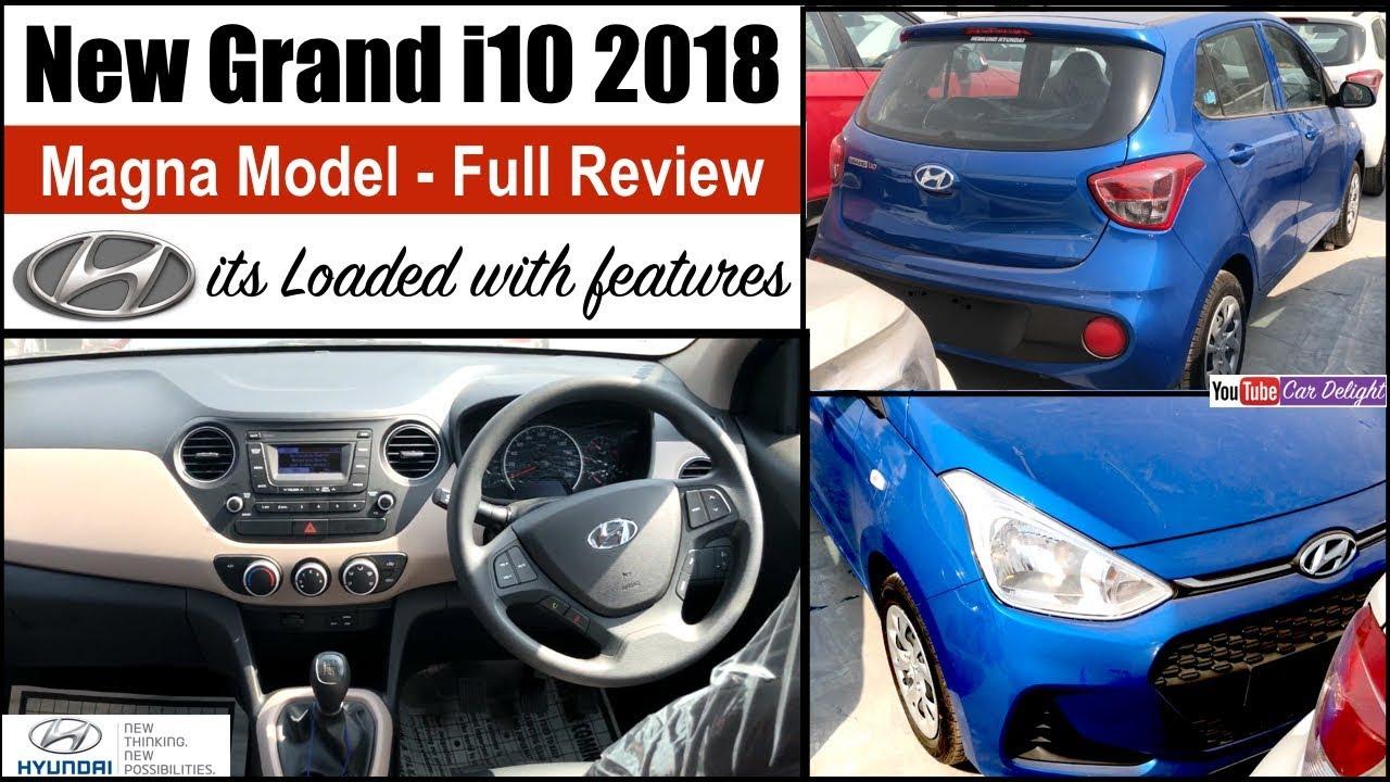 New Grand I10 2018 Magna Review 2018 Grand I10 Magna Interior Exterior Grand 2018 I10 Magna