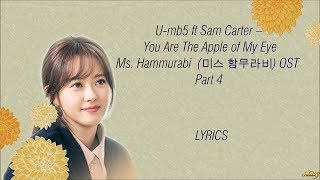 Gambar cover U-MB5 –( YOU ARE THE APPLE OF MY EYE) MISS HAMMURABI [미스 함무라비] OST PART 4 LYRICS