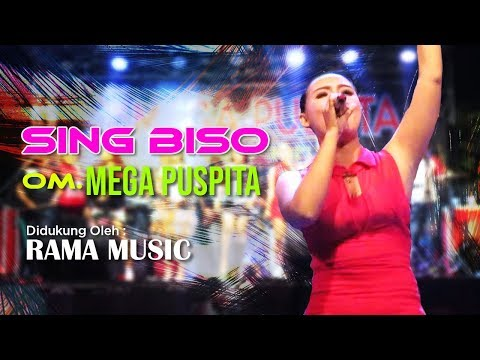 Sing Biso All Artist OM. MEGA PUSPITA Bersama RAMA MUSIC