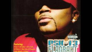 PSK-13 - Holdin It Down In These Streets