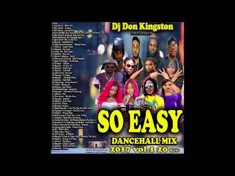 Dj Don Kingston So Easy Dancehall Mix September 2017 Raw
