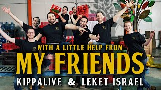 With A Little Help From My Friends | Kippalive & Leket Israel | Beatles Cover