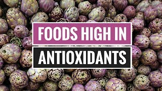5 Healthy Foods High in Antioxidants
