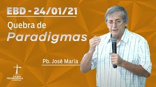 Escola Dominical - 24/01/2021 - 9h - Pb. José Maria