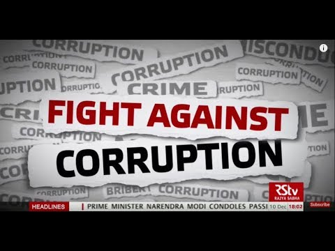 In Depth : Fight Against Corruption