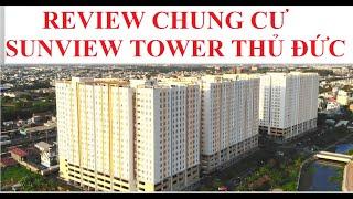 REVIEW CHUNG CƯ SUNVIEW TOWER THỦ ĐỨC