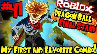 MY FIRST AND FAVORITE COMBO! EASY AND DOMINATING! | Roblox: Dragon Ball Final Stand - Episode 41