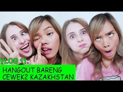 Vlog 11: Hangout Bareng Cewek2 Kazakhstan
