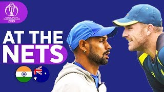 IND v AUS - At The Nets | ICC Cricket World Cup 2019