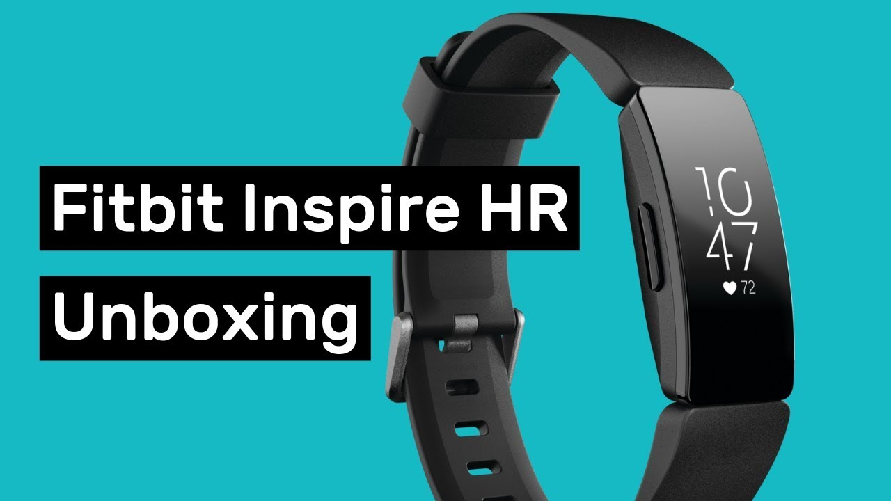 Fitbit Inspire HR Unboxing