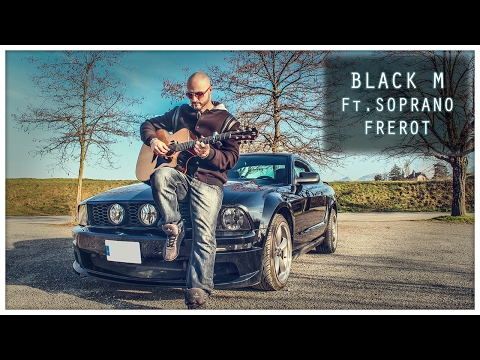 Black M Ft. Soprano - Frérot [Willy Cover]