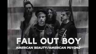 Fall Out Boy   American Beauty American Psycho  2015 Full Album