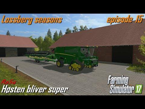 Farming Simulator 2017   Høsten bliver super   Lossberg seasons   episode 15 [Dansk]