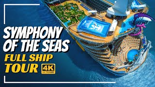 Royal Caribbean Symphony of the Seas | Full Ship Tour & Review | 4K | All Public Spaces Explained