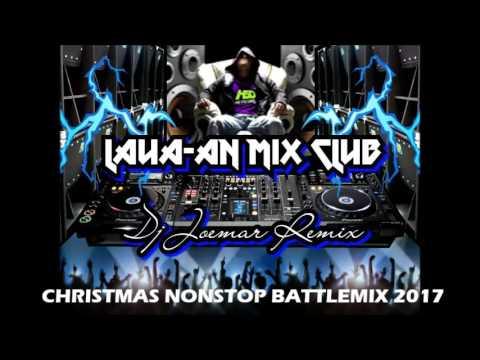 DJ JOEMAR LMC - CHRISTMAS NONSTOP BATTLEMIX 2017