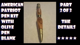 how to make a pen the details part 2 of 3
