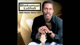 Bhekumuzi Luthuli - Inkinga Ngu R7 (Full Album)