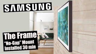 Samsung Frame TV Installed w/ 'NoGap' mount in 30 minutes