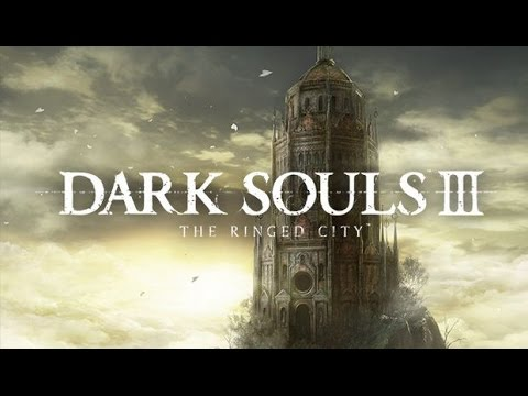 Dark Souls III: The Ringed City Full Playthrough