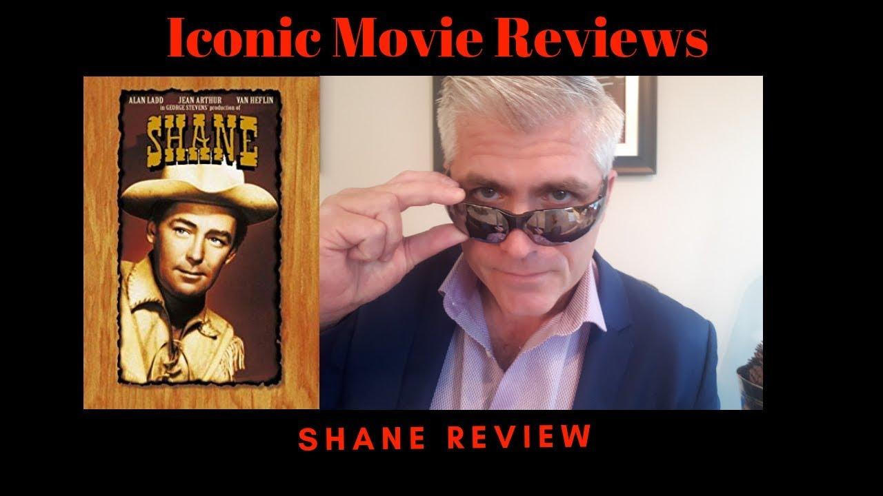 SHANE | ICONIC MOVIE REVIEWS
