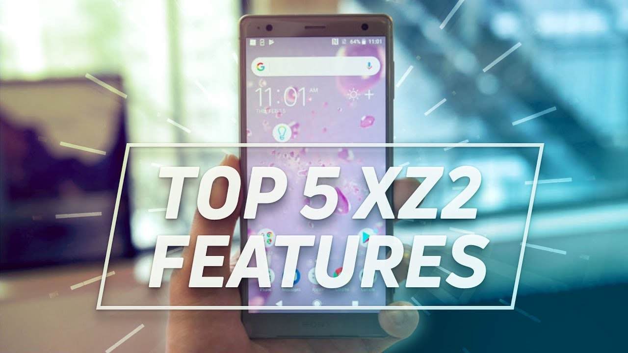 Top 5 Sony Xperia XZ2 features!