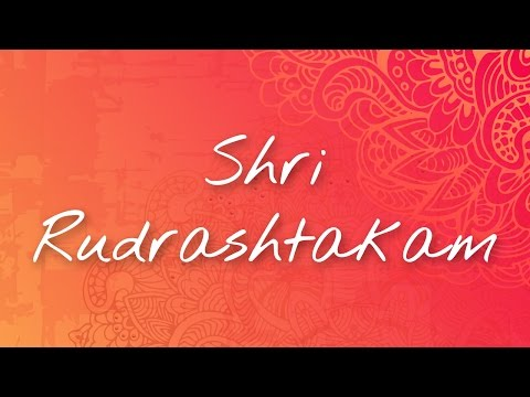 Shri Rudrashtakam Stotram of Lord Shiva | Most Powerful Chant to Please God Shiva & Get His Blessing