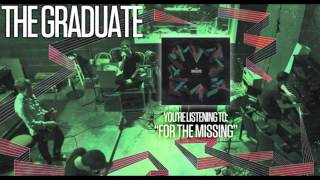 Watch Graduate For The Missing video