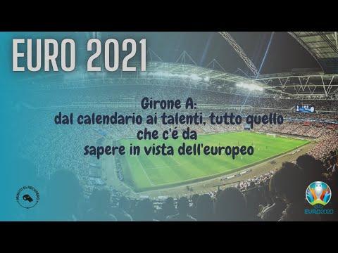 EURO 2021 - GIRONE A: CALENDARIO, PARTITE E TALENTI ?????????????
