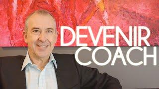 Reconversion : comment DEVENIR COACH ? - Paul-Hervé VINTROU