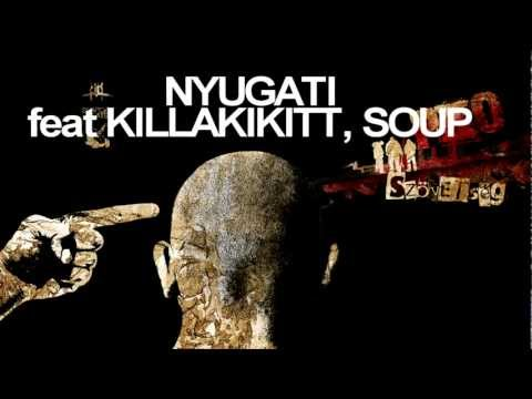 PKO - NYUGATI feat KILLAKIKITT, SOUP