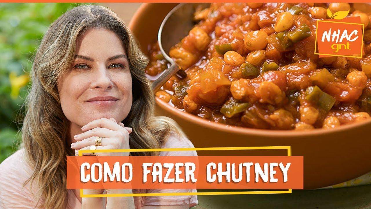 Chutney de mamão: veja como fazer acompanhamento para carnes e legumes | Rita Lobo | Cozinha prática