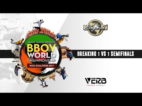 Breaking 1 vs 1 Semifinals | Bboy World India 2017 | TheVerb Official