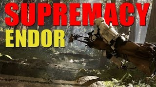 Star Wars Battlefront Supremacy - Endor