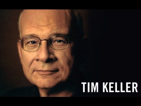 Inconsistencies of Calvinism: Tim Keller on Election and Hell