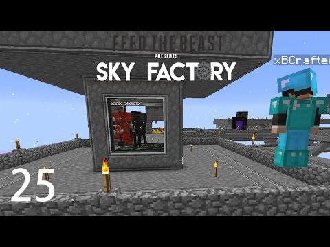 Sky Factory 3 w/ xB - WITHER SKELETON FARM [E25] (Minecraft
