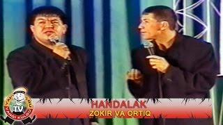 Handalak - Zokir va Ortiq konsert dasturi 2002.yil
