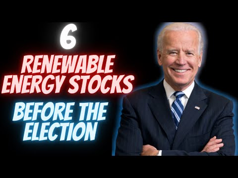 Renewable Energy Stocks To Buy Now [Before the 2020 Election]