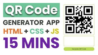 #4 QR Code generator app in 15 mins | HTML CSS and JavaScript