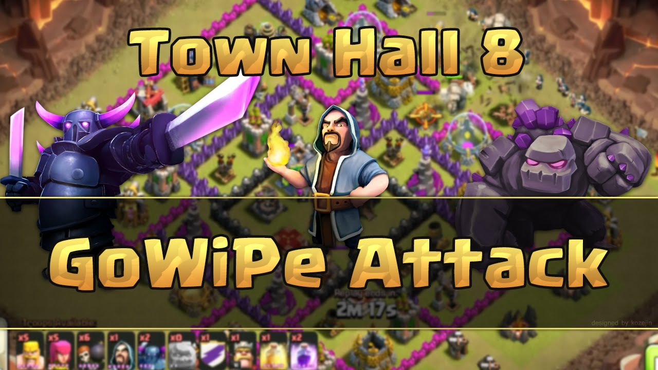 Clash of clans th8 gowipe clan wars attack strategy youtube