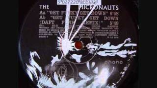 Get Down Get Funky(Daft Punk Remix) - The Micronauts (1995)