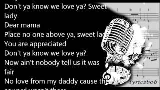 dear mama 2pac lyrics