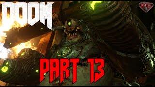 "DOOM Gameplay Walkthrough Part 13 ""I Am Vega"" 1080p 60fps|Let"