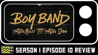 Boy Band Season 1 Episode 10 Review & After Show   AfterBuzz TV