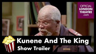 Kunene And The King - Show Trailer