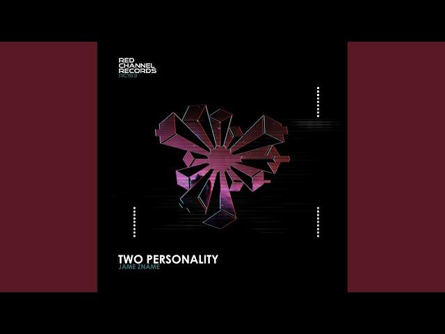 Two Personality (Original Mix)