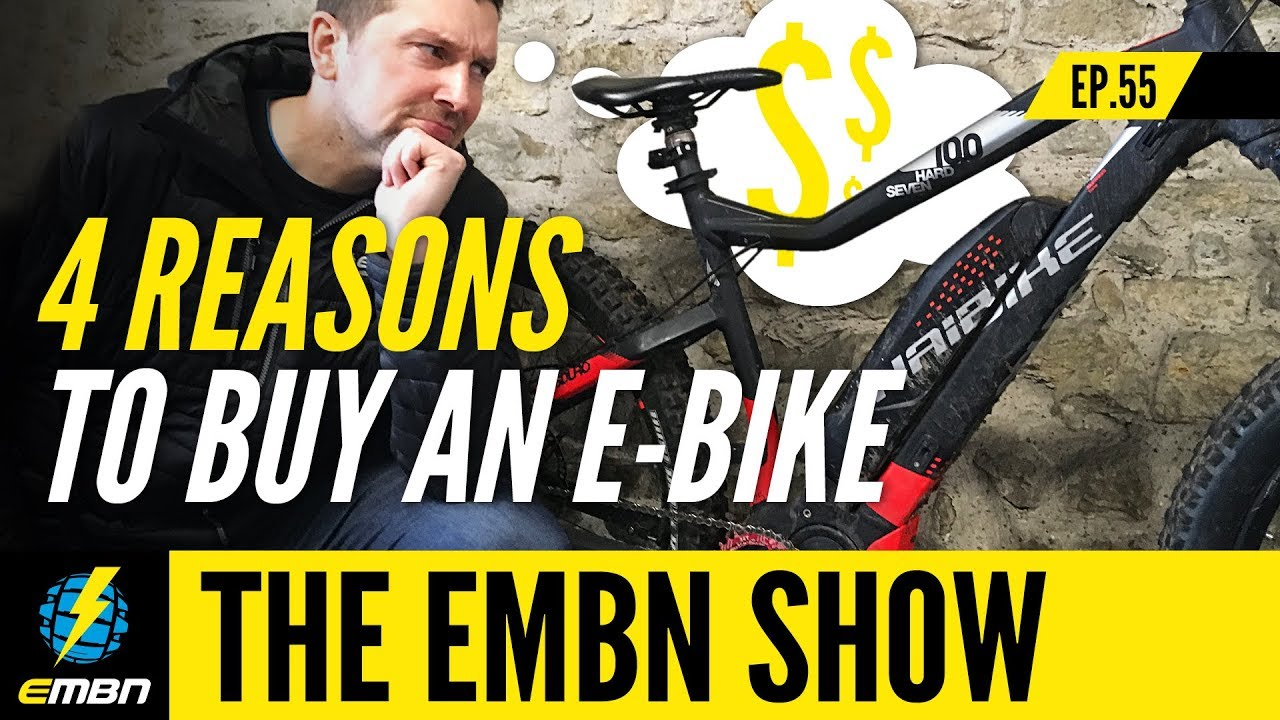 0f6f0aa41e9 4 Reasons To Buy An E-Bike In 2019 | EMBN Show Ep.55. Electric Mountain Bike  Network